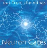 Neuron Gates - Out from the Minds