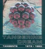 Tangerine Dream - Tangents 1973-1983